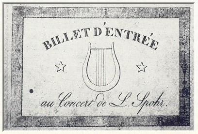 Zu manchen Konzerten ließ Spohr eigene Eintrittskarten ausgeben