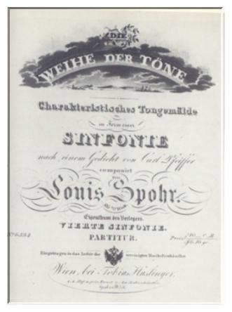 """Titelblatt der vierten Symphonie """"Die Weihe der Töne"""", die zu Spohrs meisaufgeführten Werken gehörte"""